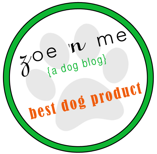 Zoe 'n Me Best Dog Product award